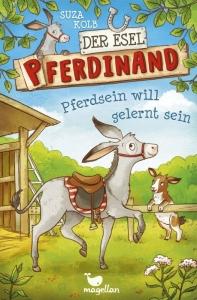 Der Esel Pferdinand - Band 1: Pferdsein will gelernt sein
