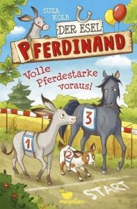 Der Esel Pferdinand - Band 3: Volle Pferdestärke voraus
