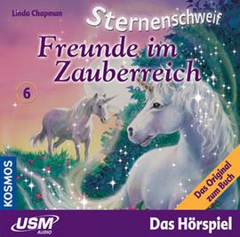 Sternenschweif Band 6 - Freunde im Zauberreich (CD)