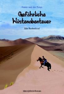 Franzi und die Ponys Band 5 - Gefährliche Wüstenabenteuer