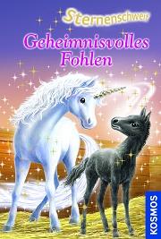 Sternenschweif Band 10 - Geheimnisvolles Fohlen