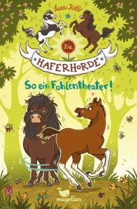 Die Haferhorde - Band 8: So ein Fohlentheater