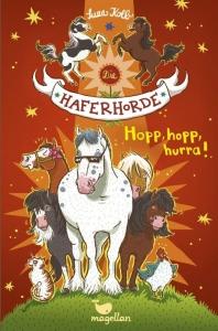 Die Haferhorde - Band 6: Hopp, hopp. hurra!