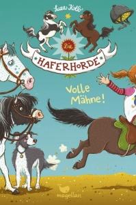 Die Haferhorde - Band 2: Volle Mähne!