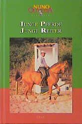 Band 2: Junge Pferde - Junge Reiter