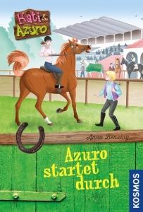 Kati und Azuro Bd. 2: Azuro startet durch