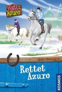 Kati und Azuro Bd. 1: Rettet Azuro