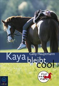 Kaya Band 3 - Kaya bleibt cool