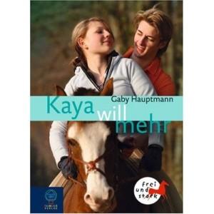 Kaya Band 5 - Kaya will mehr
