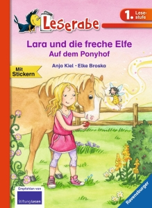 Leserabe - Lara und die freche Elfe .Auf dem Ponyhof