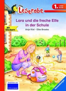 Lara und die freche Elfe in der Schule (Leserabe)