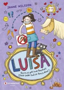 Luisa - Band 4: Hurra, es geht zum Ponyhof!