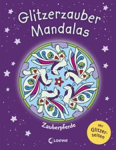 Glitzerzauber Mandalas - Zauberpferde
