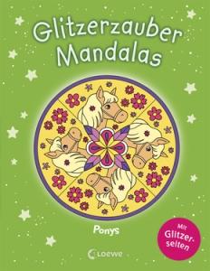 Glitzerzauber Mandalas - Ponys