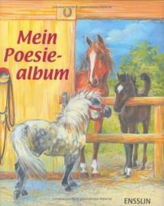 Mein Poesiealbum Pferde und Ponys