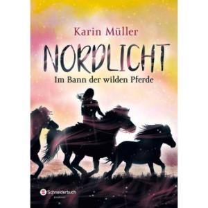 Nordlicht - Bd. 2:  Im Bann der wilden Pferde