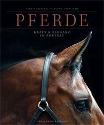 Pferde - Kraft und Eleganz im Porträt