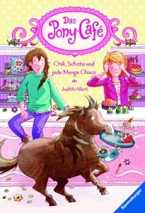 Das Pony-Café, Band 2: Chili,Schote und jede Menge Chaos