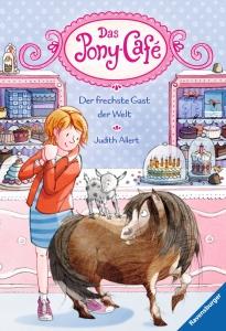 Das Pony-Café, Band 4: Der frechste Gast der Welt