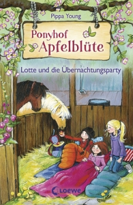 Ponyhof Apfelblüte, Band 12 - Lotte und die Übernachtungsparty