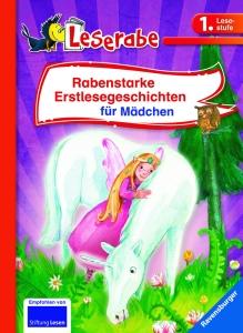 Rabenstarke Erstlesegeschichten für Mädchen (Leserabe)