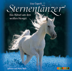 Sternentänzer: Das Rätsel um den weißen Hengst (CD)