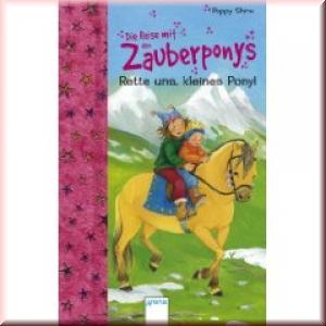 Zauberponys - Rette uns, kleines Pony!