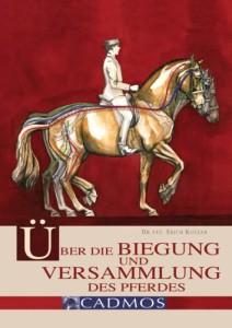 Über die Biegung und Versammlung des Pferdes