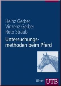 Untersuchungsmethoden beim Pferd (ink. DVD)