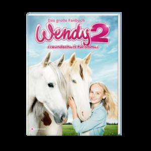 Wendy 2: Freundschaft für immer, das große Fanbuch