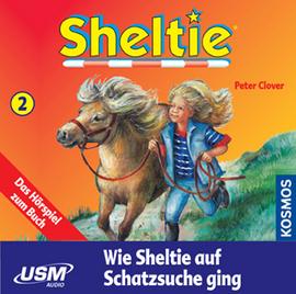 Sheltie Folge 2: Wie Sheltie auf Schatzsuche ging (CD)