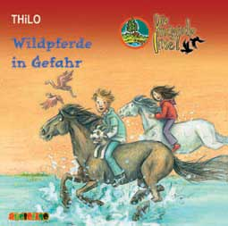 Die magische Insel: Wildpferde in Gefahr (CD)
