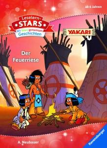 Leselernstars Yakari: Der Feuerriese
