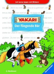 Leselernstars Yakari: Der fliegende Bär