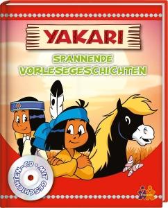 Yakari. Spannende Vorlesegeschichten (mit CD)