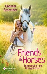 Friends & Horses, Band 02: Sommerwind und Herzgeflüster