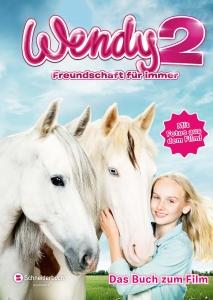 Wendy 2: Freundschaft für immer - Das Buch zum Film