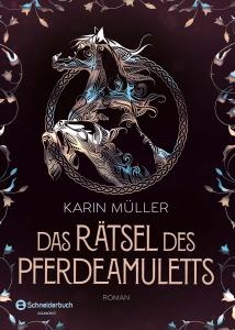Das Rätsel des Pferdeamuletts - Bd. 1