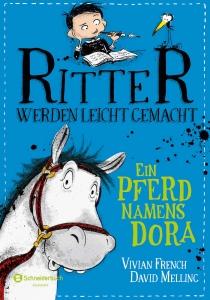 Ritter werden leicht gemacht Bd.02 - Ein Pferd namens Dora