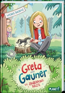 Greta und Gauner, Bd.02: Die Zauberpony-Rallye