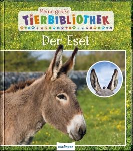 Meine große Tierbibliothek - Der Esel
