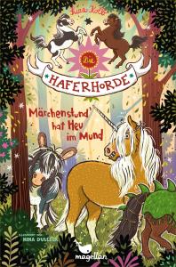 Die Haferhorde - Band 17: Märchenstund′ hat Heu im Mund