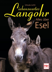 Liebenswertes Langohr - Alles über Esel