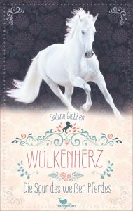 Wolkenherz - Band 01: Die Spur des weißen Pferde