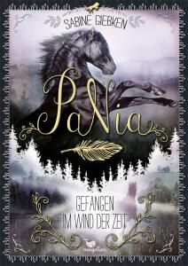 PaNia, Band 03:  Gefangen im Wind der Zeit