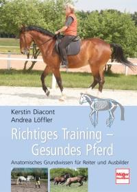 Richtiges Training - Gesundes Pferd