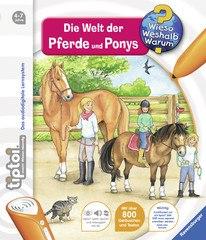 tiptoi® Wieso? Weshalb? Warum?: Die Welt der Pferde und Ponys