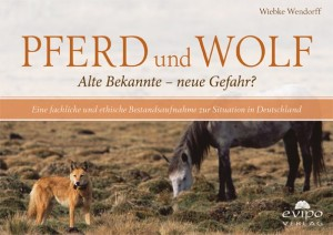 Pferd und Wolf - Alte Bekannte oder neue Gefahr?