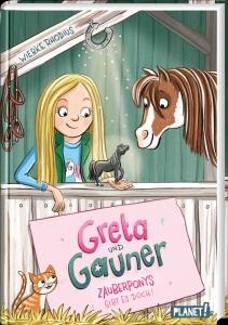 Greta und Gauner - Zauberponys gibt es doch