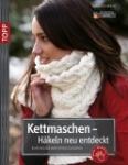 Buch - Kettmaschen- Häkeln neu entdeckt von Tanja Osswald